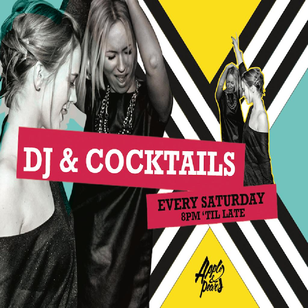 djs-and-cocktails,-every-saturday-at-apples-and-pears